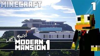 ✔ Minecraft: Lets Build Modern Mansion Part 1