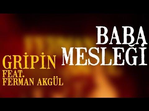 Gripin ft. Ferman Akgül - Baba Mesleği (Lyric Video)