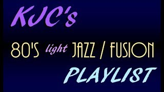 Best of  1980s Contemporary Jazz / Fusion - MIX!!