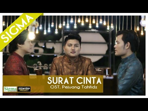 "SIGMA - SURAT CINTA ""OST Pejuang Tahfidz"" (Official Lyric Video)"