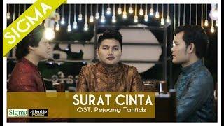"SIGMA - SURAT CINTA ""OST Pejuang Tahfidz"" (Official Lyric Video)"
