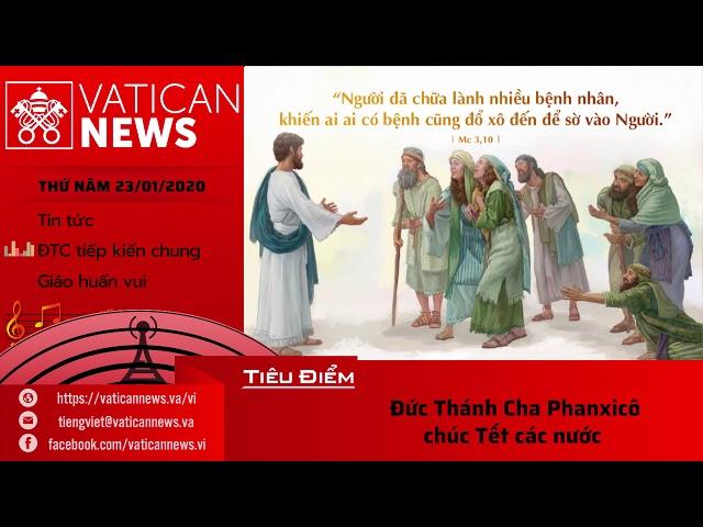 Vatican News Tiếng Việt thứ Năm 23.01.2020