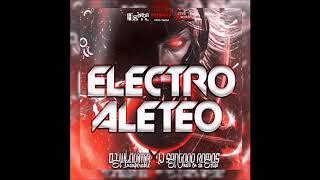 ELECTRO ALETEO MIX 2K18 ✘ DJ SANTIAGO RAMOS EL UNICO EN SU ESTILO✘ DJ WLADIMIR EL INSUPERABLE