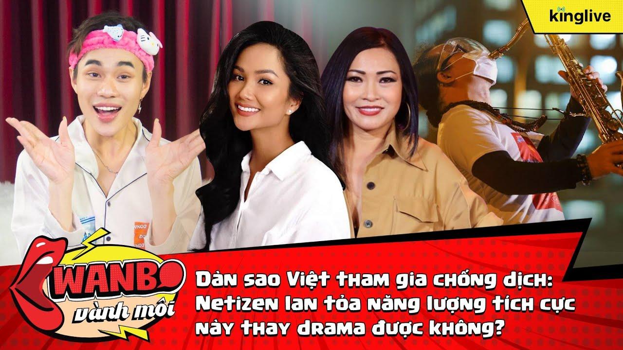 Dàn sao Việt tham gia chống dịch: Netizen lan toả năng lượng tích cực này được không?
