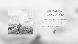 "Jeff Tweedy ""Guess Again"" Official Lyric Video"