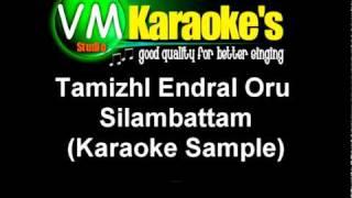Tamizhl Endral Oru (Karaoke Sample)