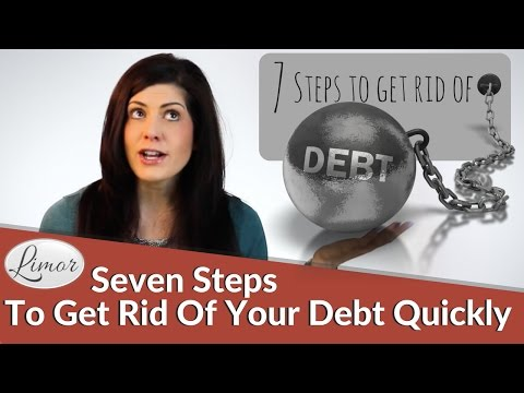 SEVEN STEPS TO GET RID OF DEBT QUICKLY | Financially Fabulous with Limor