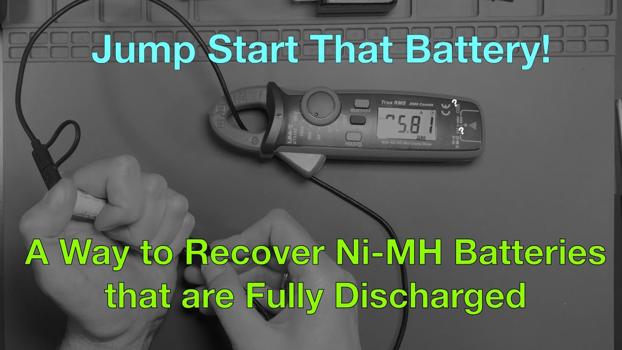 Jump Start That Battery A Way To Recover Ni Mh Batteries That Are Fully Discharged Youtube