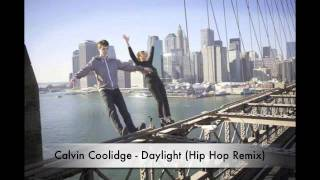 Matt and Kim - Daylight (Hip Hop Remix by Calvin Coolidge)