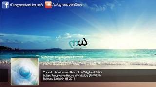 Zuubi - Sunkissed Beach (Original Mix)