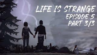 Let's Play Life Is Strange - Episode 5: Polarized - Part 3/3