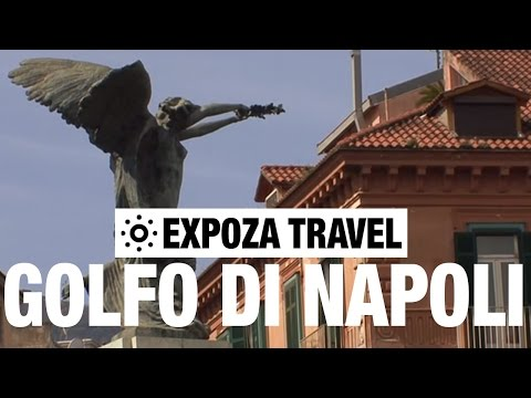 Golfo di Napoli (Italy) Vacation Travel Video Guide