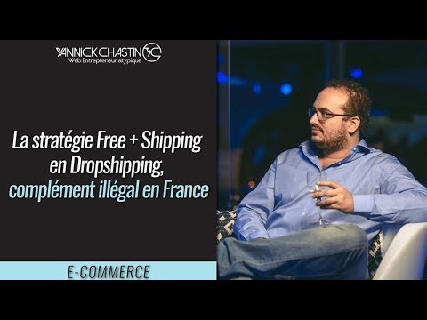 La strategie Free + Shipping en Dropshipping, complement illegal en France