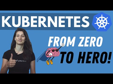 Kubernetes Tutorial for Beginners [Full Course in 4 Hours]