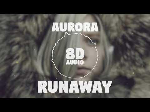 Aurora – Runaway | 8D Audio 🎧 || Dawn of Music ||