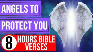 God's Protection: Bible verses about Angels Bible verses for sleep