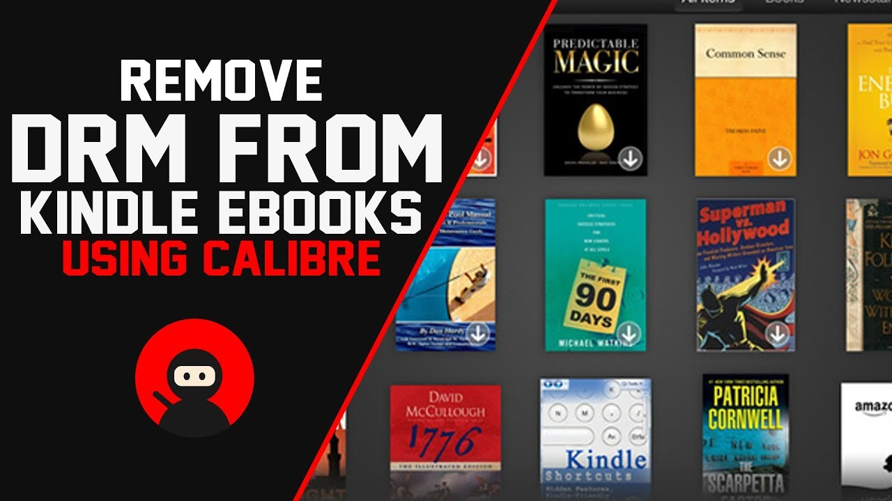 How To Remove DRM From Kindle eBooks Using Calibre (100% Free)