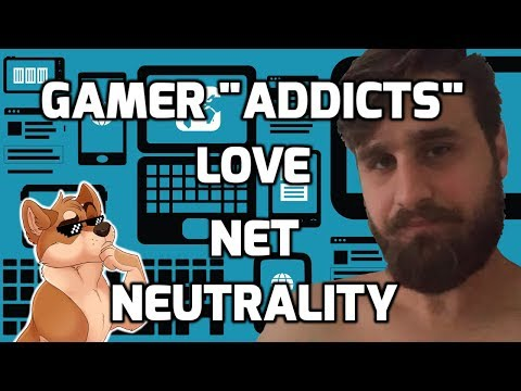 Gamers are Addicts and Net-Neutrality is for Communists