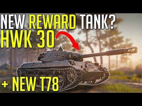 HWK 30, New Reward? + T78 Destroyer First Look ► World of Tanks 1.5+ News thumbnail