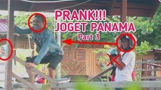 PRANK!!! JOGET PANAMA Part 3 - Engkasi