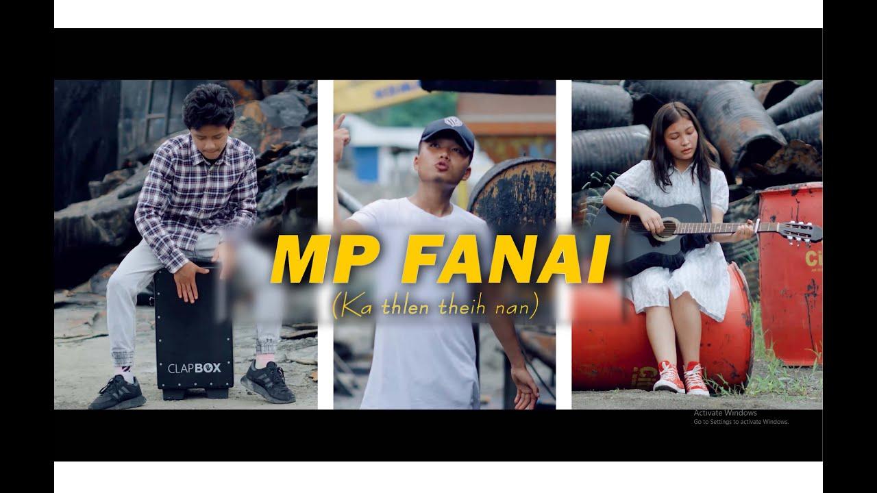 Mp Fanai  -  Ka thlen theih nan