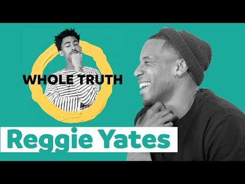 Reggie Yates | WHOLE TRUTH