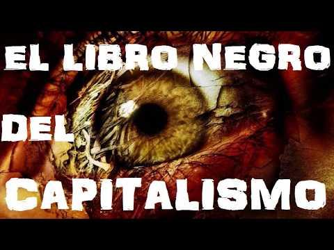 el-libro-negro-del-capitalismo.-capítulo-1-(introductorio)