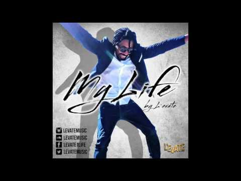 L'evate - My Life [Official Audio]