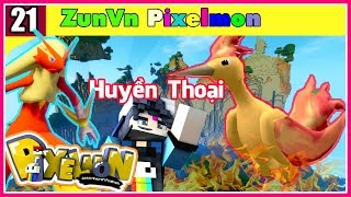 ZunVn Minecraft Pixelmon Tập 21 Triệu Hồi Pokemon huyền thoại chim lửa moltres
