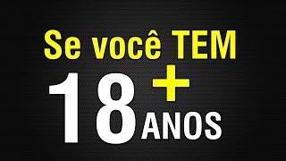 Para maiores de 18 anos - BRASIL