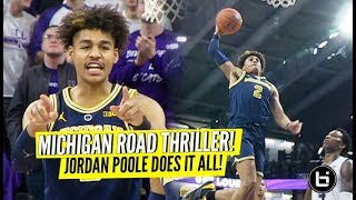 Jordan Poole Making Big-Time Plays! Michigan Fights Off Northwestern Comeback! Full Highlights!