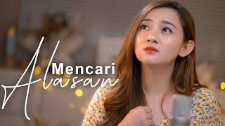 Mencari Alasan ( Acoustic Version ) - Meisita Lomania Cover & Lirik