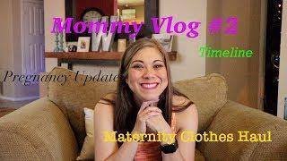Mommy Monday #2: Maternity Haul & Updates