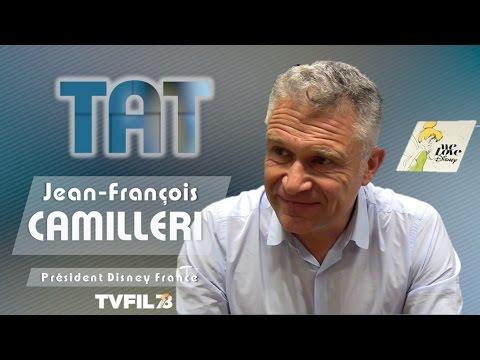 TAT – avec Jean-François Camilleri, président Disney France