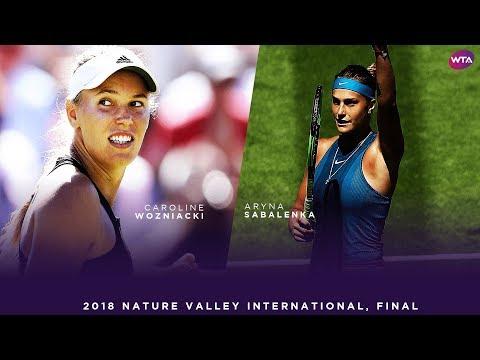 Caroline Wozniacki vs. Aryna Sabalenka | 2018 Nature Valley International Final