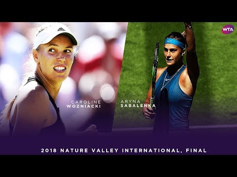 Caroline Wozniacki vs. Aryna Sabalenka | 2018 Nature Valley International Final