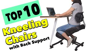 Best 10 Office Kneeling Chair with Back Support