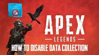 How to Disable Data Collection in Apex Legends. (Usage Sharing)