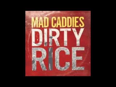 Mad Caddies - Dirty Rice 2014 (full album)