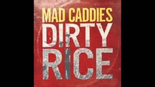 Mad Caddies Dirty Rice 2014 MP3