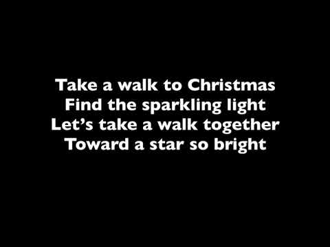 Take A Walk to Christmas sing along