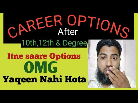 Career Options After 10th And 12th   What Next After 10th And 12th   Career After 12th Science