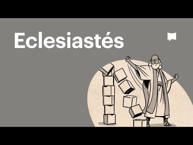 Lee la Biblia: Eclesiastés