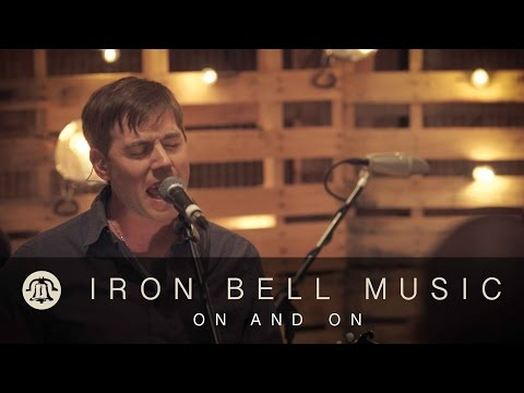 ON AND ON // IRON BELL MUSIC