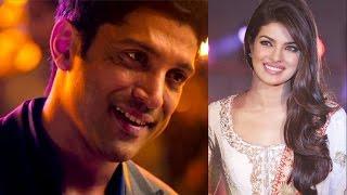 Farhan Akhtar praises Priyanka Chopra! | Bollywood News