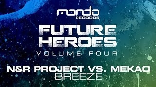 N&R Project vs. Mekao - Breeze [Mondo Records]