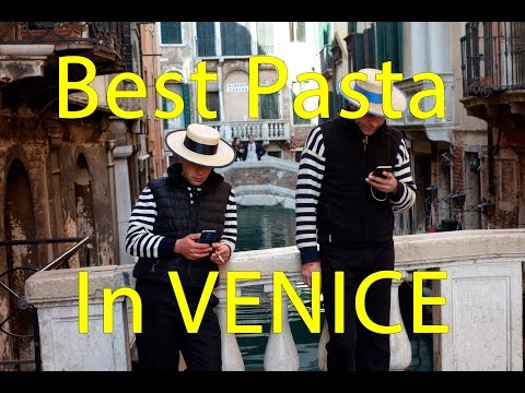 How to Find the Best Pasta in Venice Italy