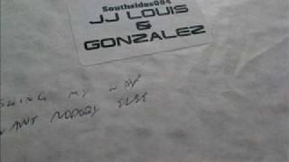 JJ Louis & Gonzalez - I Dont Want Nobody Else - Southside Records