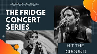 As Per Casper - Hit The Ground | The Fridge Concert Series