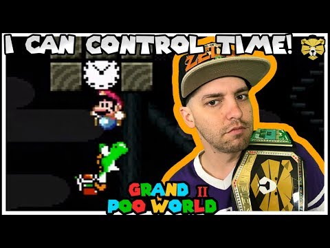 Time Lords Have NOTHING On Me! GRAND POO WORLD 2 Mario Romhack Part 14